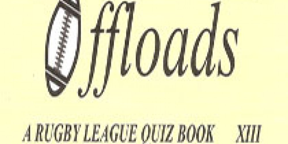 Terry Cook creates quiz book 'Offloads' in aid of RFL Benevolent Fund